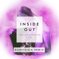 Inside Out (feat. Charlee) [DubVision Remix] - Single - The Chainsmokers mp3 download