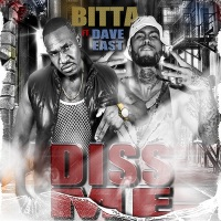 Diss Me (feat. Dave East) - Single - Bitta Blood mp3 download