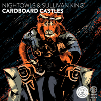 Cardboard Castles NightOwls & Sullivan King
