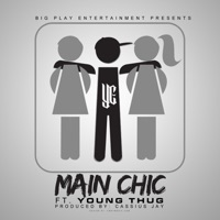 Main Chic (feat. Young Thug) - Single - YC mp3 download