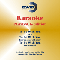 To Be with You (Karaoke Version) [Instrumental Playback-Version] [Originally Performed By Mr. Big] Studiocombo MP3