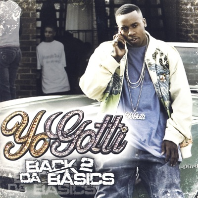 -Back 2 Da Basics - Clean - Yo Gotti mp3 download