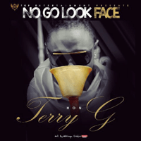 No Go Look Face Terry G
