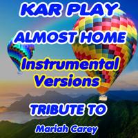 Almost Home (Kizomba Instrumental Remix) Kar Play