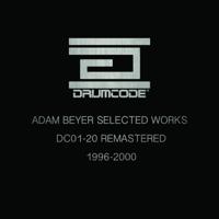 Drumcode 01 A1 (feat. Lenk) Adam Beyer