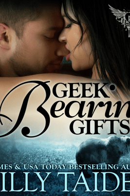 Geek Bearing Gifts: Paranormal Dating Agency, Book 2 (Unabridged) - Milly Taiden