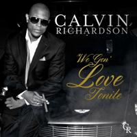 We Gon' Love Tonite Calvin Richardson MP3