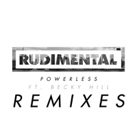 Powerless (feat. Becky Hill) [Remix Bundle] - Single - Rudimental mp3 download