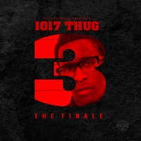 1017 Thug 3 (The Finale) - Young Thug mp3 download