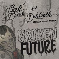 Broken Future Modi Bardo & Dubsworth