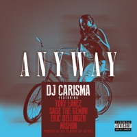 Anyway (feat. Tory Lanez, Sage the Gemini, Eric Bellinger & Mishon) - Single - DJ Carisma mp3 download