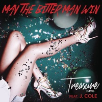 May the Bitter Man Win (feat. J. Cole) - Single - Treasure Davis mp3 download