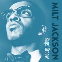 Bags' Groove Milt Jackson