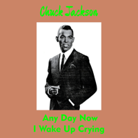 Any Day Now Chuck Jackson song
