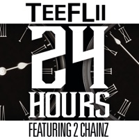 24 Hours (feat. 2 Chainz) - Single - TeeFLii mp3 download