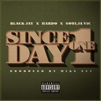 Since Day One - Single - Black Jay, Hardo & Soulja Vic mp3 download