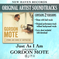 Just as I Am (Performance Track without Background Vocals) Gordon Mote
