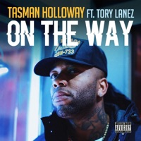 On the Way (feat. Tory Lanez) - Single - Tasman Holloway mp3 download