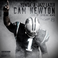 Cam Newton - Single - Yowda & Jazz Lazer mp3 download