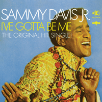 I've Gotta Be Me (Original Single Version from the Sky Q TV Ad) Sammy Davis, Jr. MP3