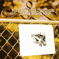 So Sad to Be Lonesome Mike Henderson and the Bluebloods