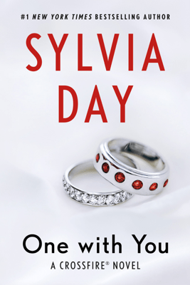 One with You: Crossfire Series, Book 5 (Unabridged) - Sylvia Day