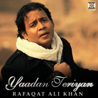 Yaadan Teriyan Rafaqat Ali Khan & Rishi Rich MP3