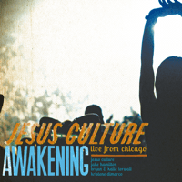 Break Every Chain (feat. Kristene DiMarco) [Live] Jesus Culture MP3