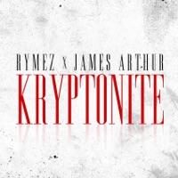 Kryptonite (feat. James Arthur) - Single - Rymez