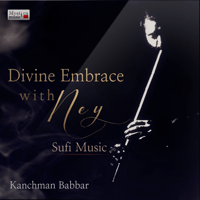 Divine Embrace with Ney Kanchman Babbar