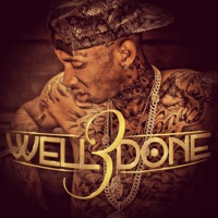 Well Done 3 - EP - Tyga mp3 download