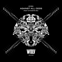 Against All Odds (feat. Dynamite MC) Dyro MP3
