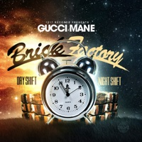 Brick Factory, Vol. 2 - Gucci Mane mp3 download