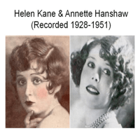 I'm a Dreamer Aren't We All (Recorded 1929) Annette Hanshaw