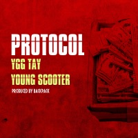 Protocol (feat. Young Scooter) - Single - Ygg Tay mp3 download