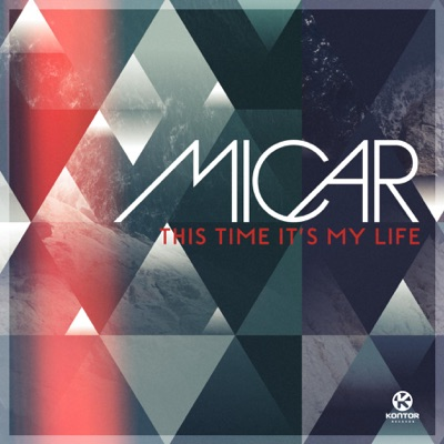 This Time It's My Life (Extended Club Mix) - Micar mp3 download