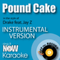 Free Download Off the Record Instrumentals Pound Cake (In the Style of Drake feat. Jay Z) [Instrumental Karaoke Version] Mp3