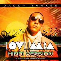Lovumba (Hindi Version: Dil-Ruba Lovumba) [feat. Ad Boyz] - Single - Daddy Yankee mp3 download
