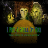 I Put a Spell On You (feat. Lauren Matesic) Traci Hines