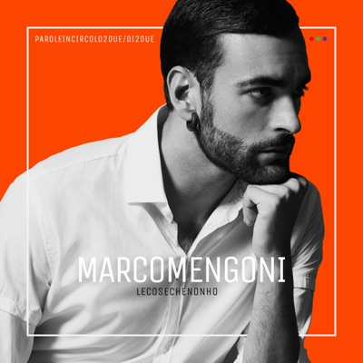 Parole In Circolo - Marco Mengoni mp3 download