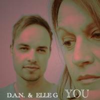 You - Single - Dan & Elle G. mp3 download