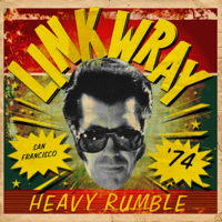Be What You Want To Link Wray