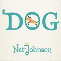 Dog Nat Johnson