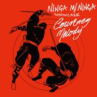Ninja Mi Ninja Courtney Melody