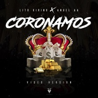 Coronamos - Single - Lito Kirino & Anuel AA mp3 download