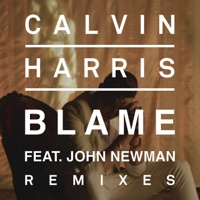 Blame (feat. John Newman) [Remixes] - EP - Calvin Harris mp3 download