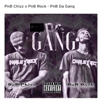 Da Gang (feat. PnB Rock) - Single - PnB Chizz mp3 download