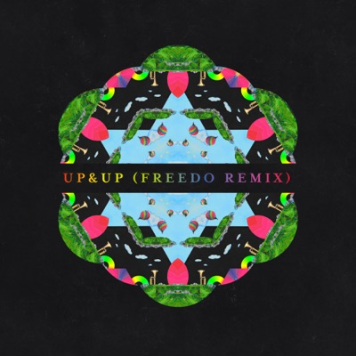 Up&up (Freedo Remix) - Coldplay mp3 download