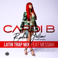 Bodak Yellow (feat. Messiah) [Latin Trap Remix] - Single - Cardi B mp3 download
