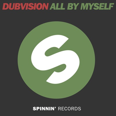 All By Myself - DubVision mp3 download